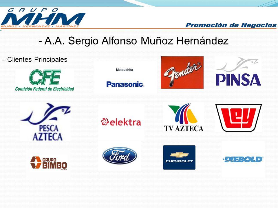 - A.A. Sergio Alfonso Muñoz Hernández - Clientes Principales