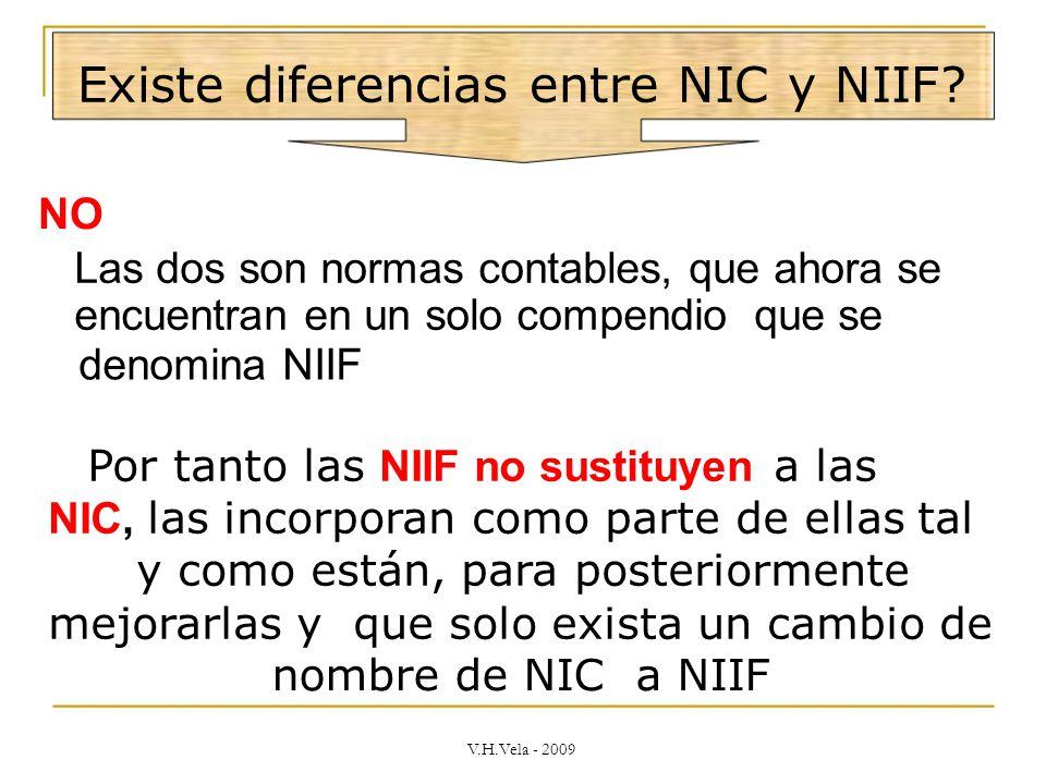 Existe diferencias entre NIC y NIIF.