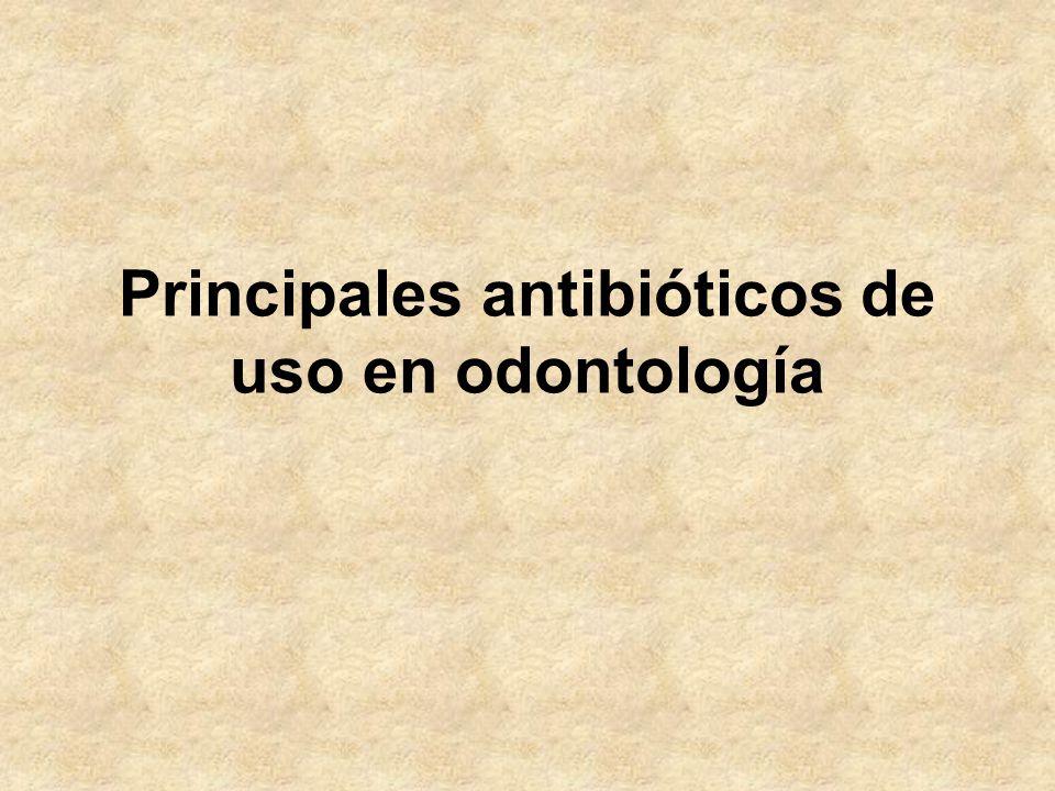 Principales antibióticos de uso en odontología
