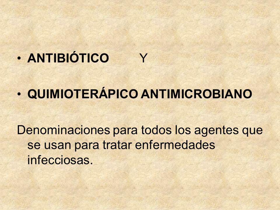 De uso ocasional: Vancomicina Asociación sulfa trimetoprim Quinolonas