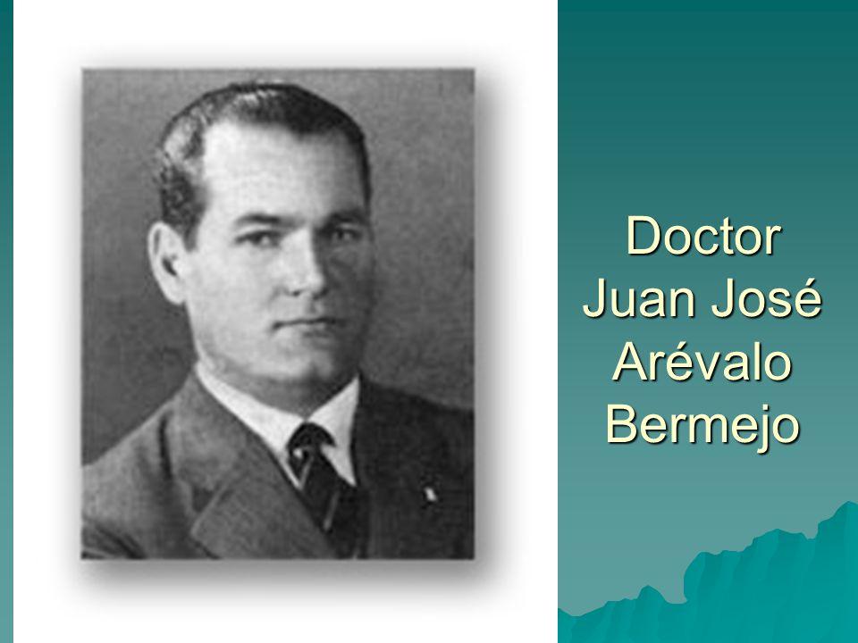 Doctor Juan José Arévalo Bermejo