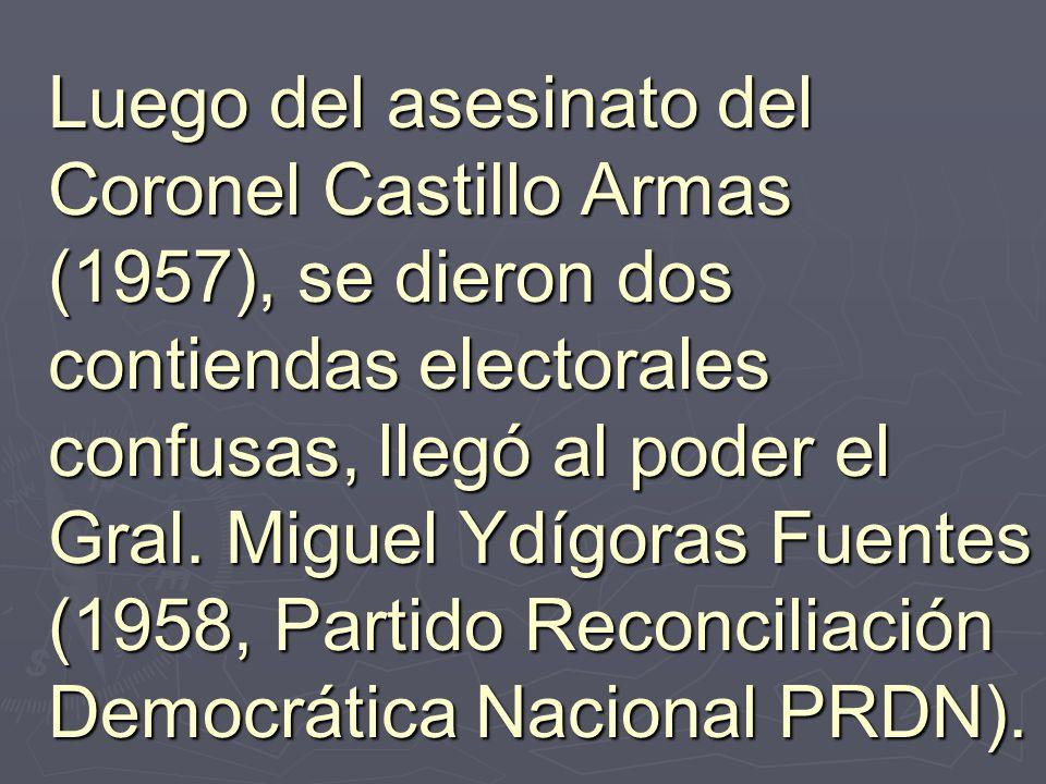 Luego del asesinato del Coronel Castillo Armas (1957), se dieron dos contiendas electorales confusas, llegó al poder el Gral. Miguel Ydígoras Fuentes