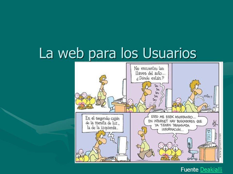La web para los Usuarios Fuente DeakialliDeakialli