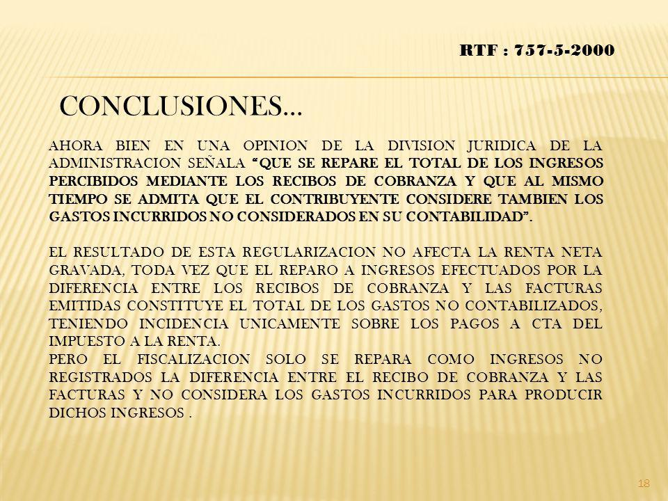 CONCLUSIONES… RTF : 757-5-2000 AHORA BIEN EN UNA OPINION DE LA DIVISION JURIDICA DE LA ADMINISTRACION SEÑALA QUE SE REPARE EL TOTAL DE LOS INGRESOS PE