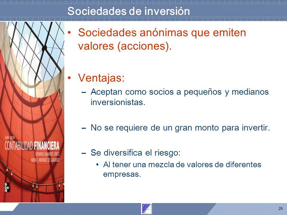 26 Sociedades de inversión Sociedades anónimas que emiten valores (acciones).