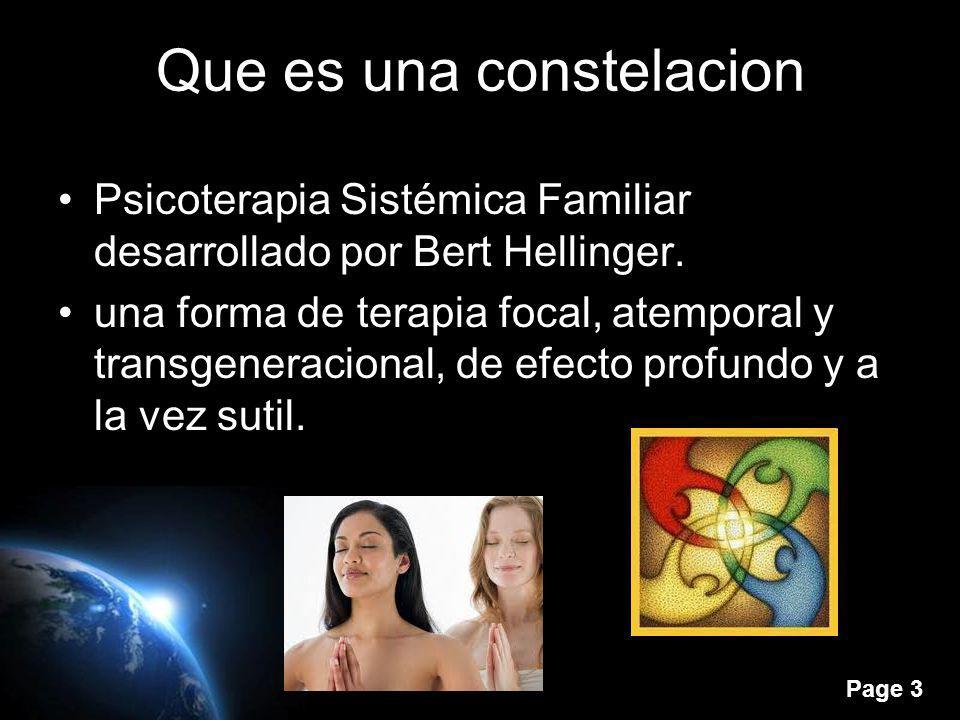 Page 3 Que es una constelacion Psicoterapia Sistémica Familiar desarrollado por Bert Hellinger. una forma de terapia focal, atemporal y transgeneracio