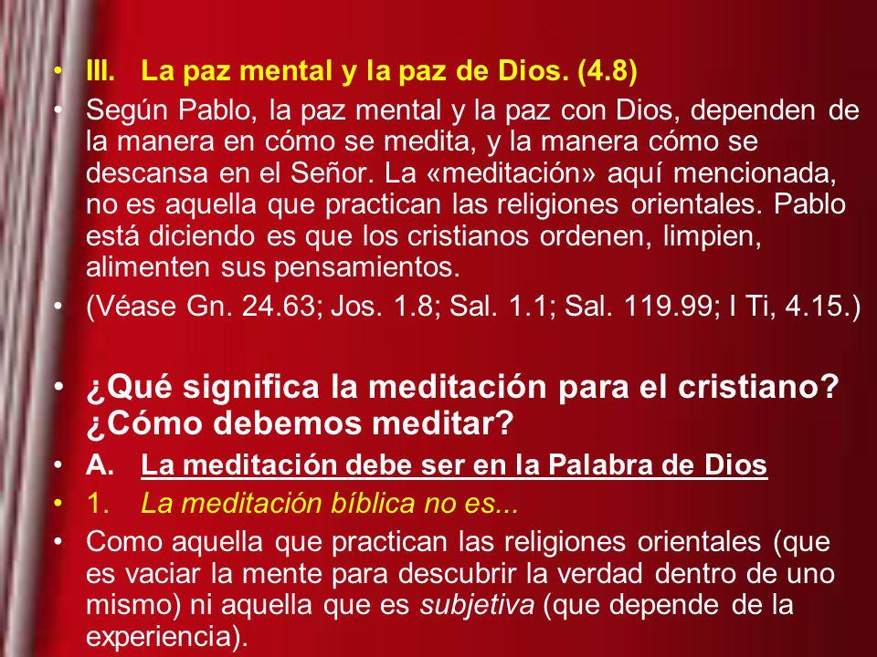 III.La paz mental y la paz de Dios.