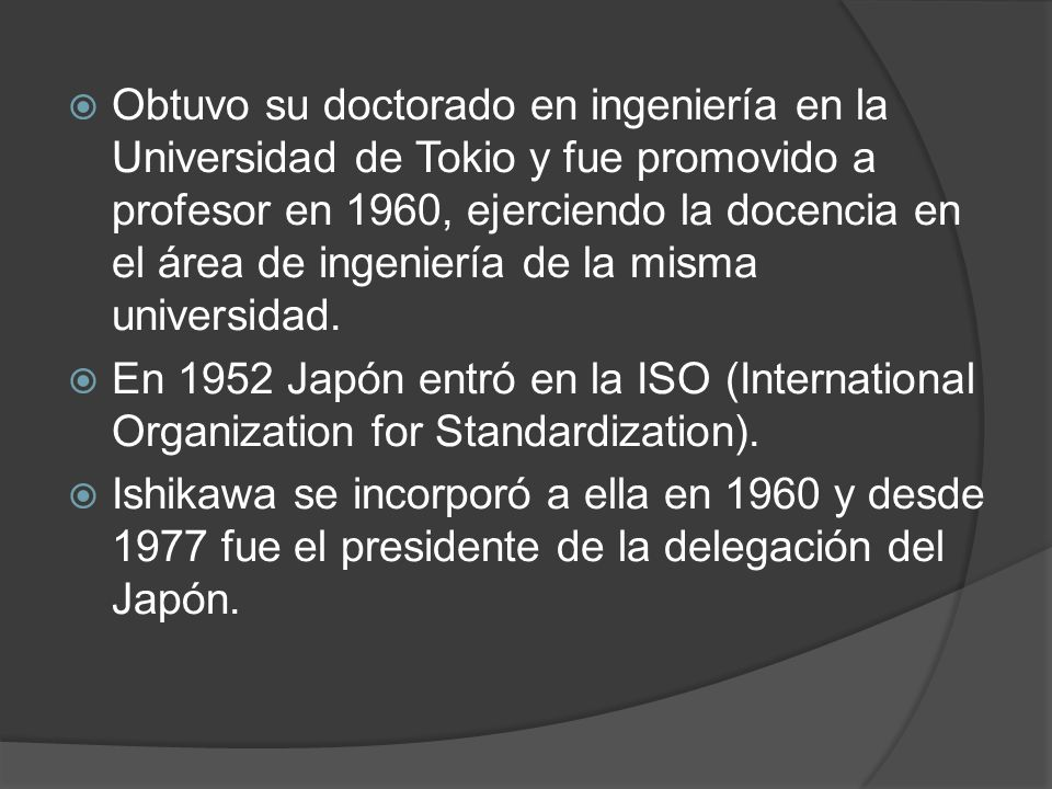 Obtuvo su doctorado en ingeniería en la Universidad de Tokio y fue promovido a profesor en 1960, ejerciendo la docencia en el área de ingeniería de la
