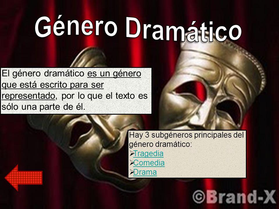 El género dramático es un género que está escrito para ser representado, por lo que el texto es sólo una parte de él.