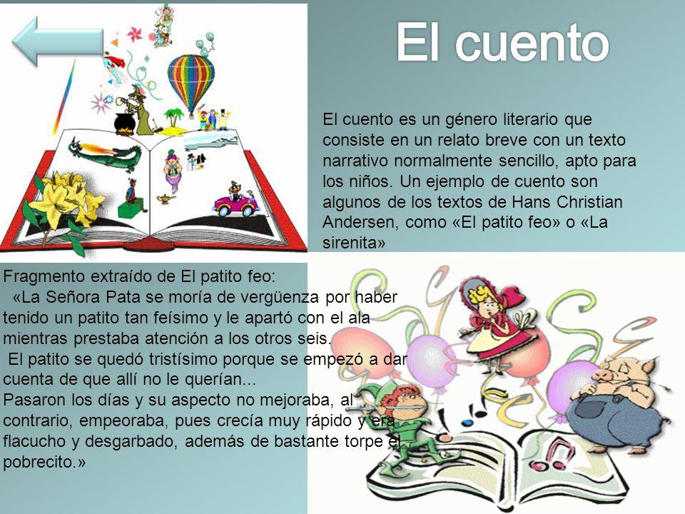 El cuento es un género literario que consiste en un relato breve con un texto narrativo normalmente sencillo, apto para los niños.