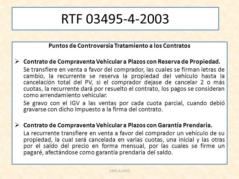 RTF 03495-4-2003 Puntos de Controversia Tratamiento a los Contratos Contrato de Compraventa Vehicular a Plazos con Reserva de Propiedad. Se transfiere