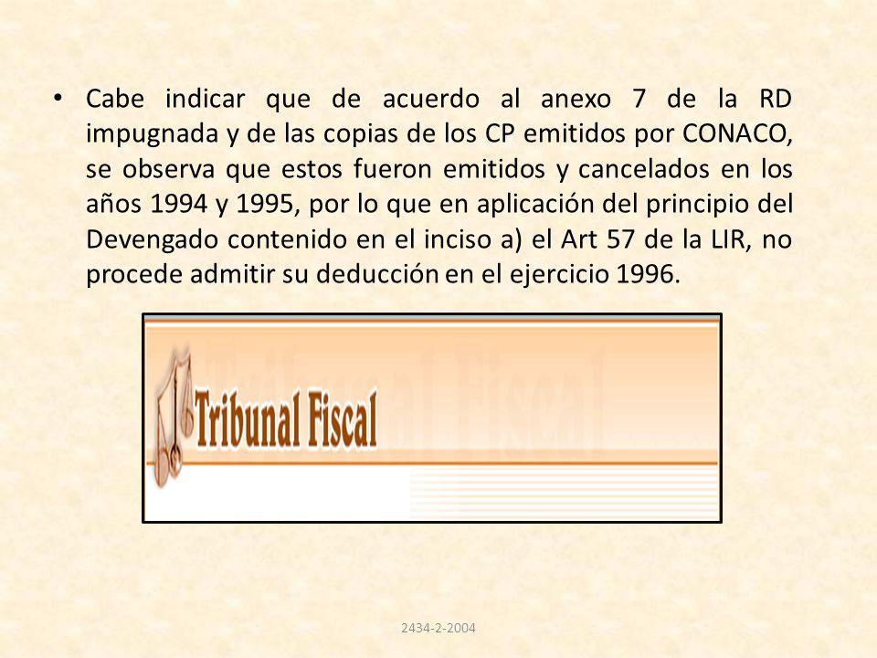 Cabe indicar que de acuerdo al anexo 7 de la RD impugnada y de las copias de los CP emitidos por CONACO, se observa que estos fueron emitidos y cancel