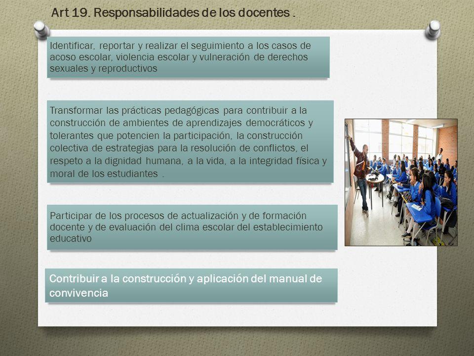 Identificar, reportar y realizar el seguimiento a los casos de acoso escolar, violencia escolar y vulneración de derechos sexuales y reproductivos Tra