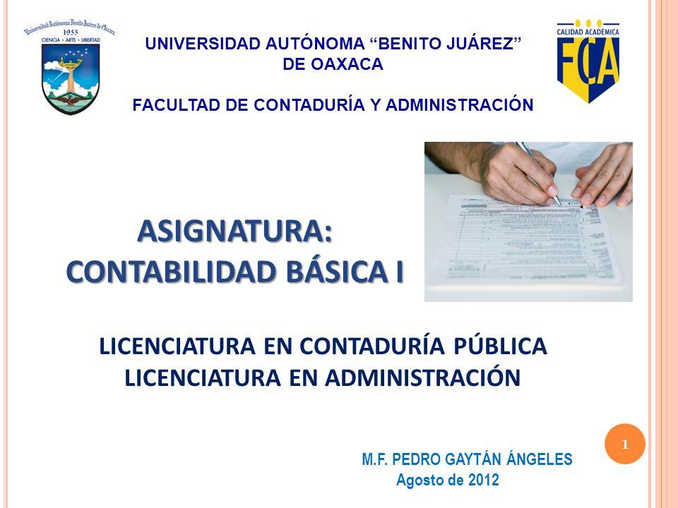 NIF A -2 POSTULADOS BÁSICOS Define los postulados básicos del sistema de información contable.