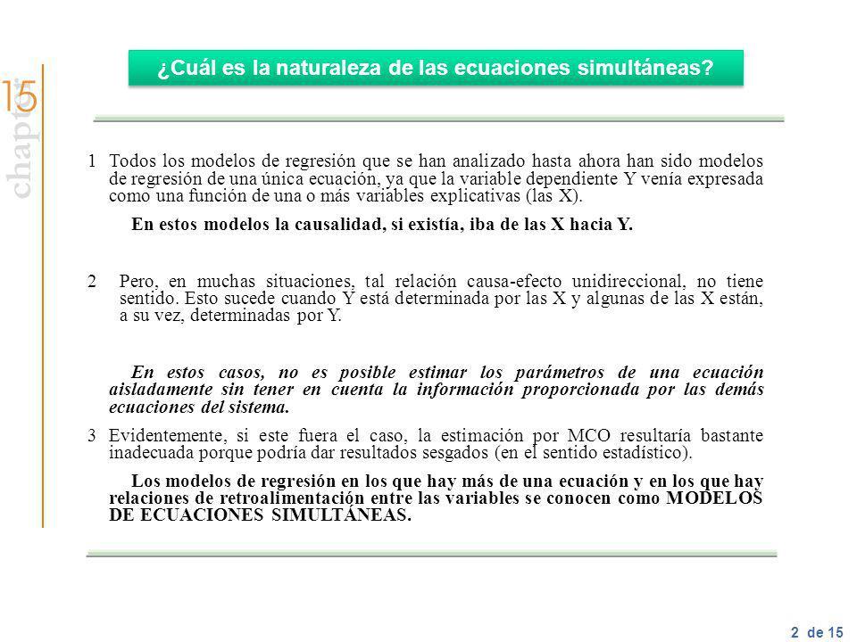 chapter 3 of 15 ¿Qué sucede si los parámetros de cada ecuación son estimados aplicando el método de MCO.