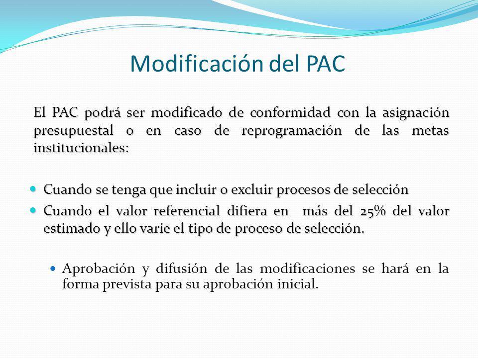 Modificación del PAC El PAC podrá ser modificado de conformidad con la asignación presupuestal o en caso de reprogramación de las metas institucionale