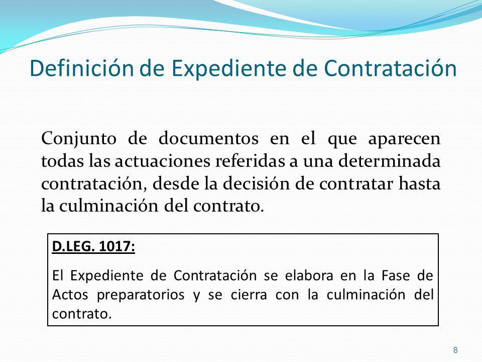 Definición de Expediente de Contratación Conjunto de documentos en el que aparecen todas las actuaciones referidas a una determinada contratación, des