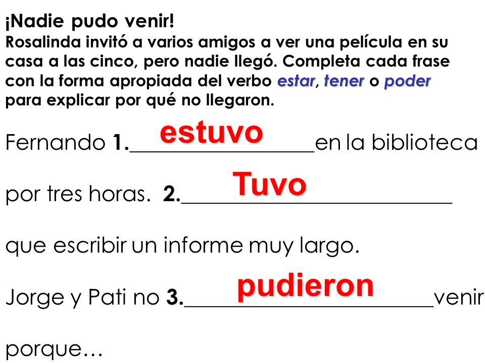 III.Traducciones con el pretérito irregular ¡Un mal día.