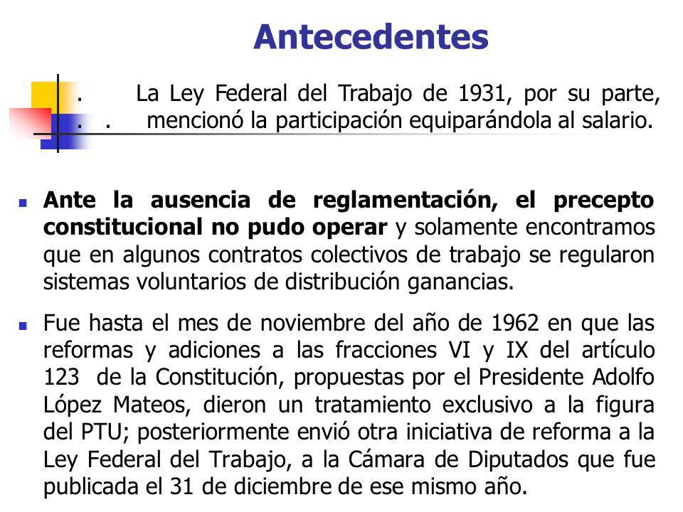 Ante la ausencia de reglamentación, el precepto constitucional no pudo operar y solamente encontramos que en algunos contratos colectivos de trabajo s