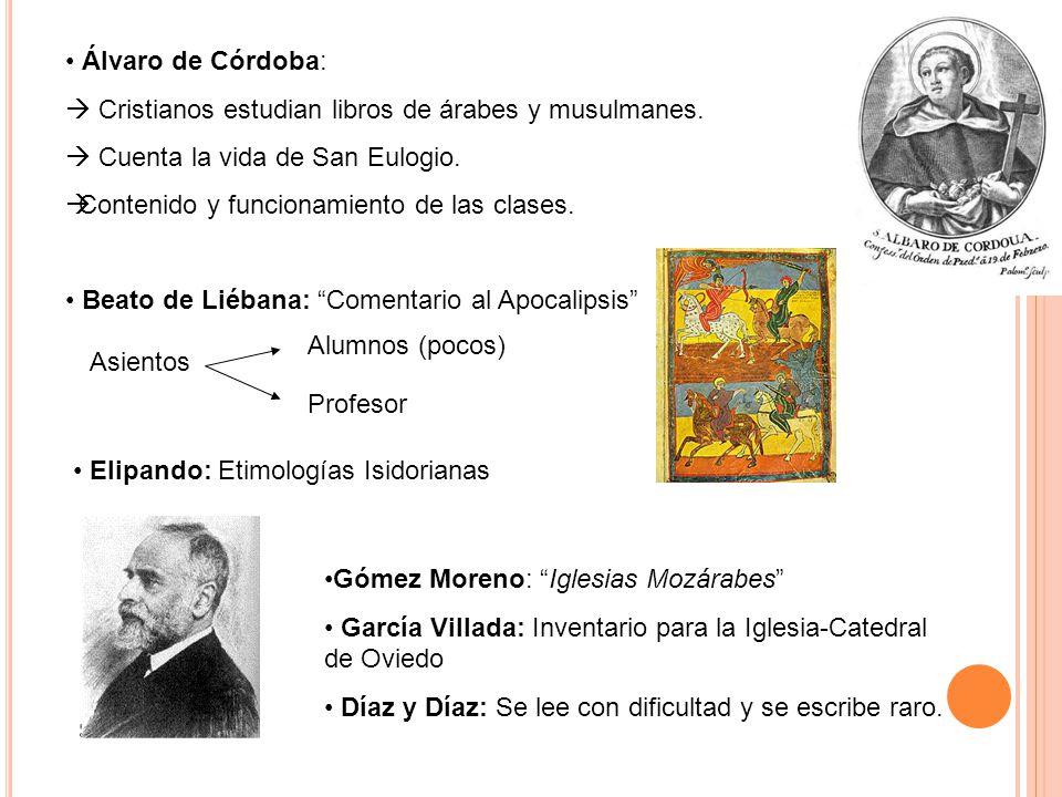 Álvaro de Córdoba: Cristianos estudian libros de árabes y musulmanes.