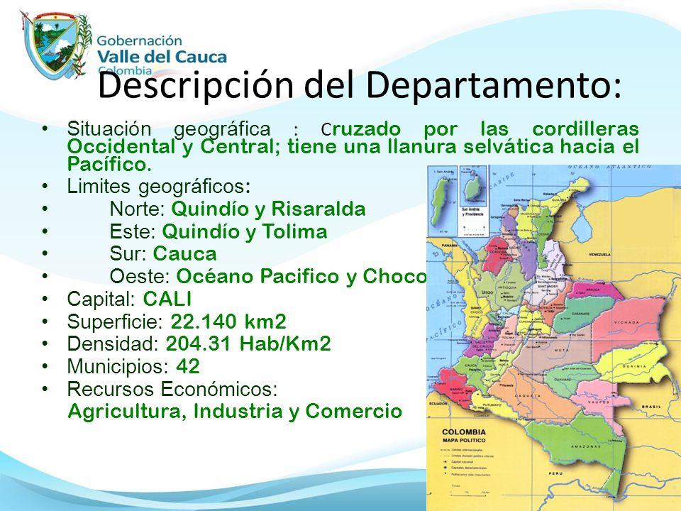 Descripción del Departamento: Situación geográfica : C ruzado por las cordilleras Occidental y Central; tiene una llanura selvática hacia el Pacífico.