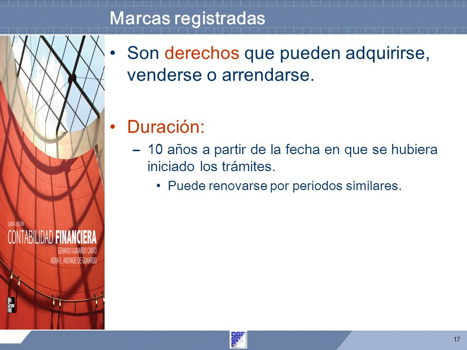 17 Marcas registradas Son derechos que pueden adquirirse, venderse o arrendarse.