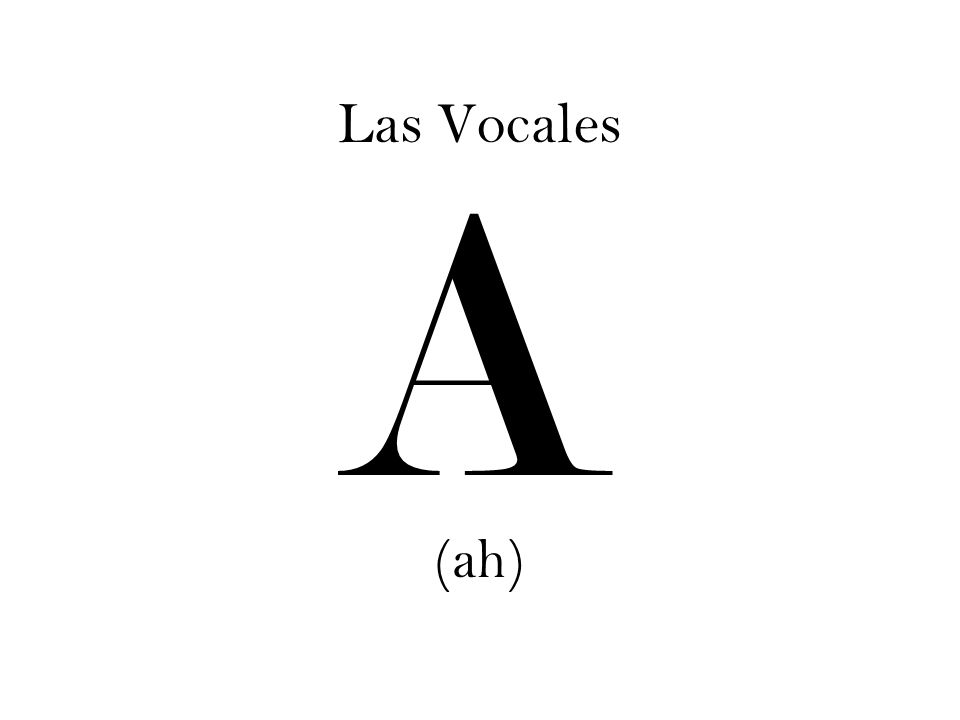 Las Vocales E (eh)