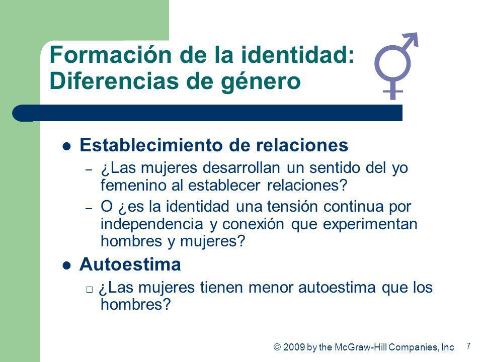 7 Formación de la identidad: Diferencias de género Establecimiento de relaciones – ¿Las mujeres desarrollan un sentido del yo femenino al establecer r