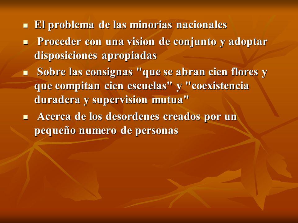 El problema de las minorias nacionales El problema de las minorias nacionales Proceder con una vision de conjunto y adoptar disposiciones apropiadas P