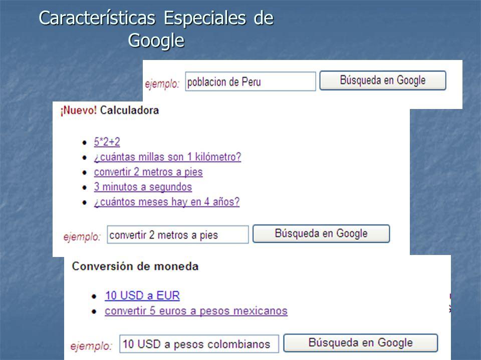 Características Especiales de Google