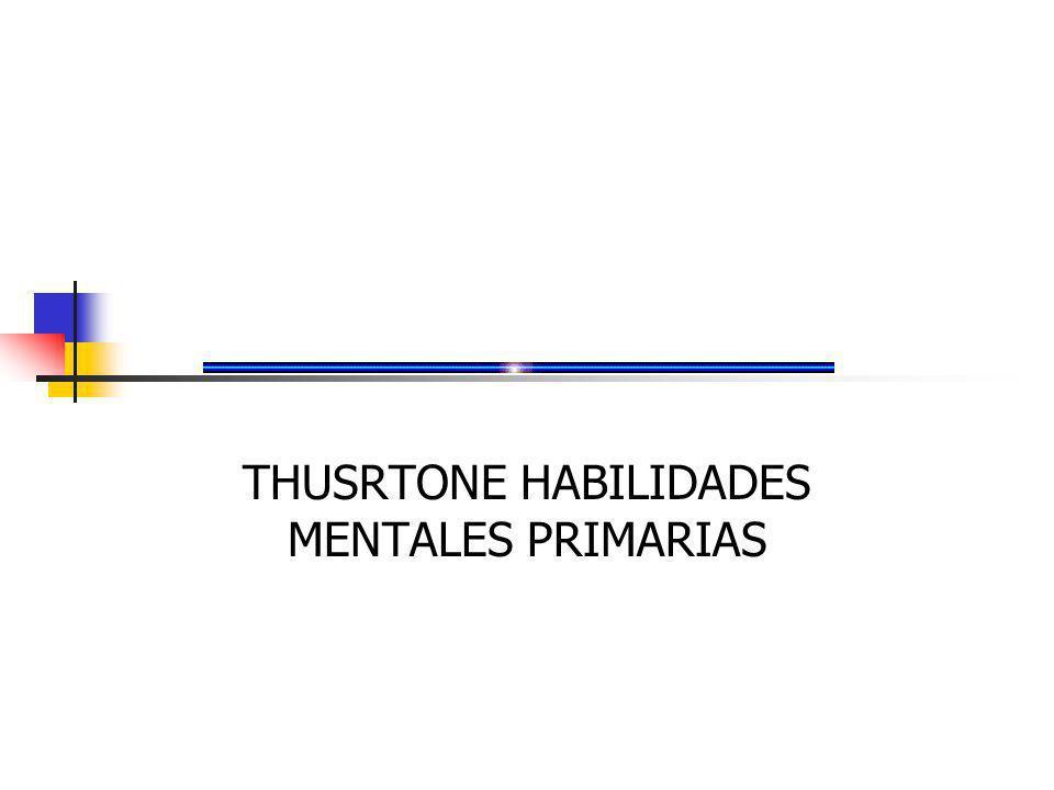 THUSRTONE HABILIDADES MENTALES PRIMARIAS