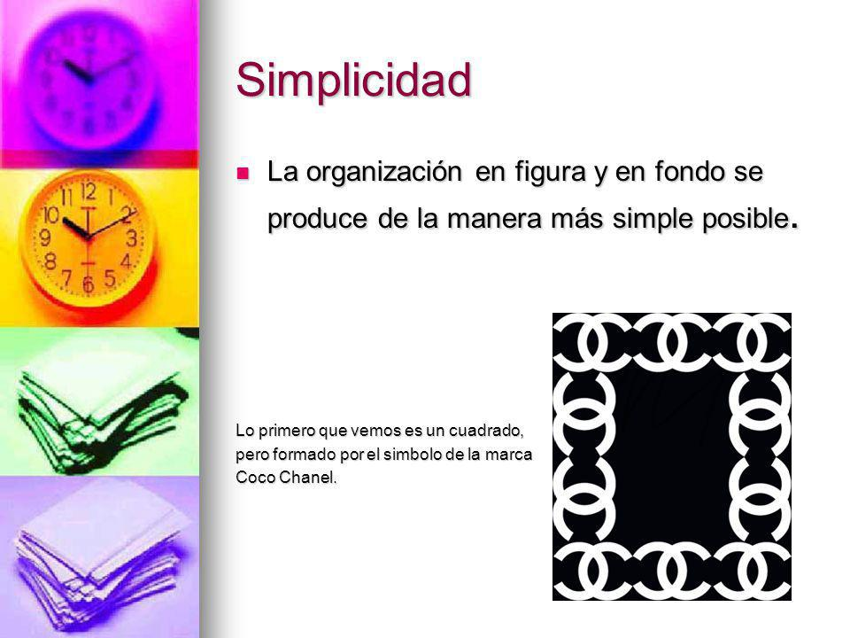 Simplicidad La organización en figura y en fondo se produce de la manera más simple posible. La organización en figura y en fondo se produce de la man