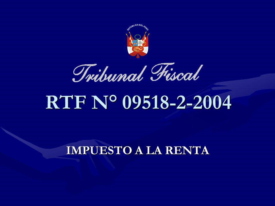 IMPUESTO A LA RENTA RTF N° 09518-2-2004