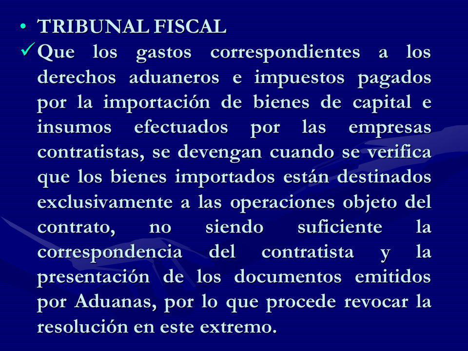 TRIBUNAL FISCALTRIBUNAL FISCAL Que los gastos correspondientes a los derechos aduaneros e impuestos pagados por la importación de bienes de capital e