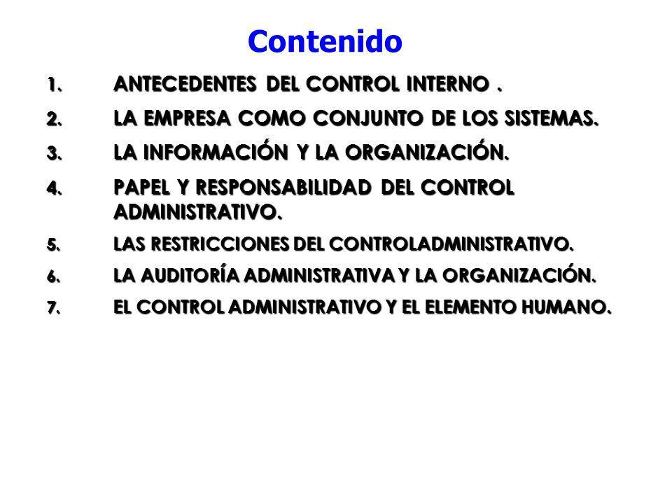 Contenido 8OBJETIVOS DEL CONTROL INTERNO, VENTAJAS COMPONENTES DEL CONTROL INTERNO.