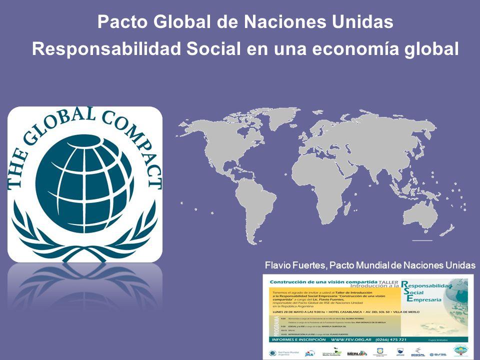 … la RSE en forma general y el Pacto Global en especial debe ser pensado como una oportunidad para la innovación de los procesos productivos, para la diferenciación y la legitimación social de las empresas de la región que operan en contextos sociales y políticos complejos y muy dinámicos.