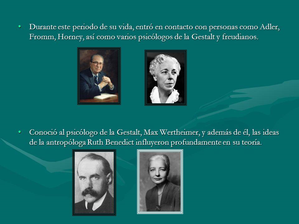 Durante este periodo de su vida, entró en contacto con personas como Adler, Fromm, Horney, así como varios psicólogos de la Gestalt y freudianos.Durante este periodo de su vida, entró en contacto con personas como Adler, Fromm, Horney, así como varios psicólogos de la Gestalt y freudianos.