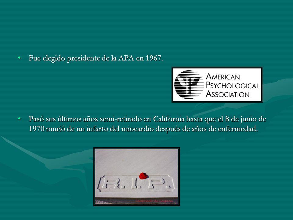 Fue elegido presidente de la APA en 1967.Fue elegido presidente de la APA en 1967.