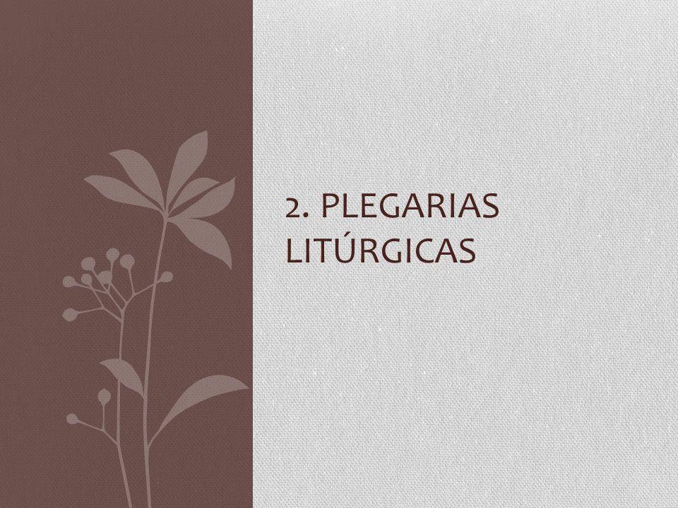 2. PLEGARIAS LITÚRGICAS