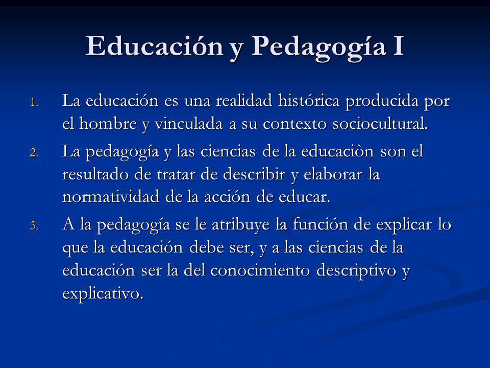 Educación y Pedagogía I 1.