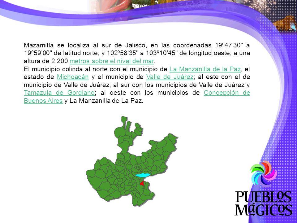 Mazamitla se localiza al sur de Jalisco, en las coordenadas 19º4730 a 19º5900 de latitud norte, y 102º5835 a 103º1045 de longitud oeste; a una altura de 2,200 metros sobre el nivel del mar.metros sobre el nivel del mar El municipio colinda al norte con el municipio de La Manzanilla de la Paz, el estado de Michoacán y el municipio de Valle de Juárez; al este con el de municipio de Valle de Juárez; al sur con los municipios de Valle de Juárez y Tamazula de Gordiano; al oeste con los municipios de Concepción de Buenos Aires y La Manzanilla de La Paz.La Manzanilla de la PazMichoacánValle de Juárez Tamazula de GordianoConcepción de Buenos Aires
