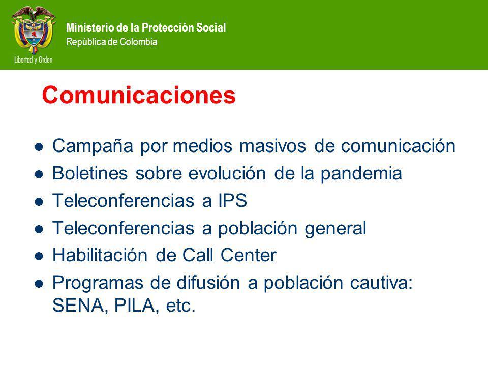 Ministerio de la Protección Social República de Colombia Comunicaciones Campaña por medios masivos de comunicación Boletines sobre evolución de la pan