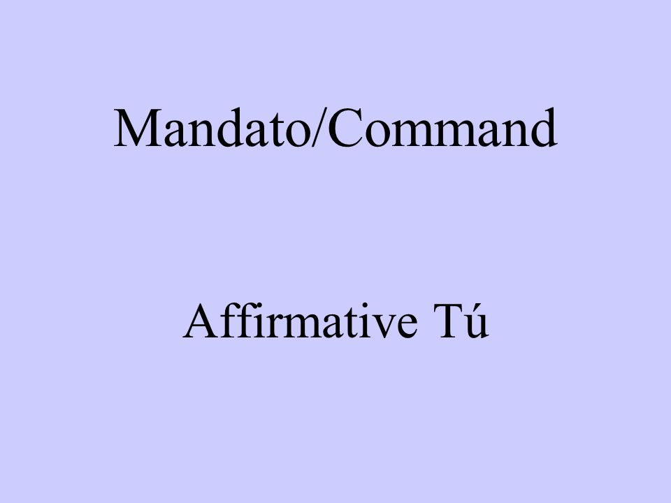 To conjugate verbs in the affirmative tú form of the verb use the él form of the present tense.