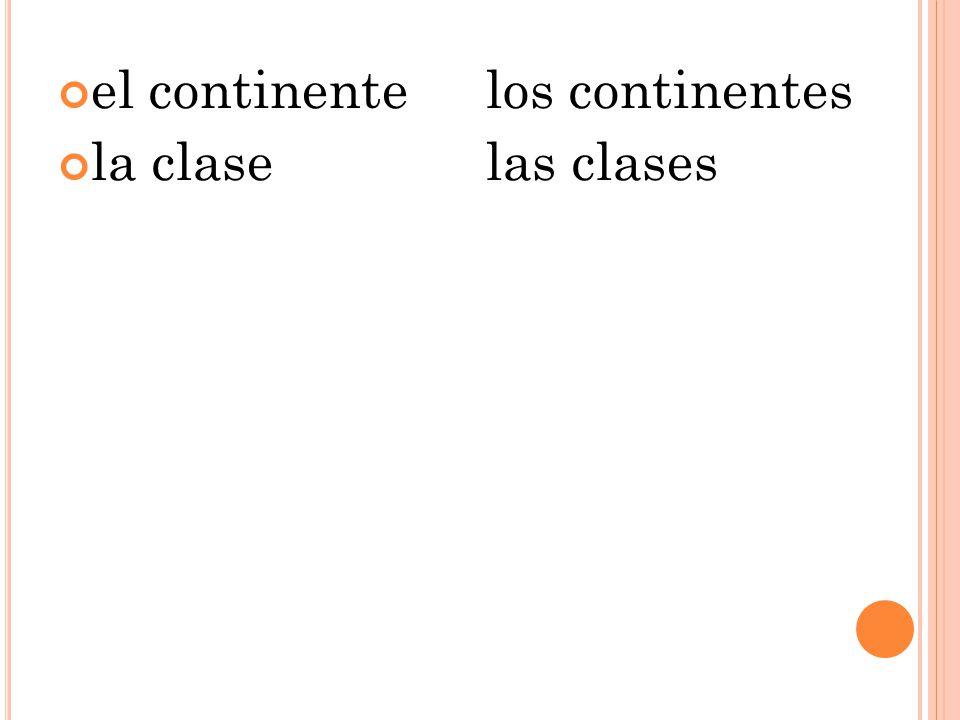 el continente los continentes la clase las clases