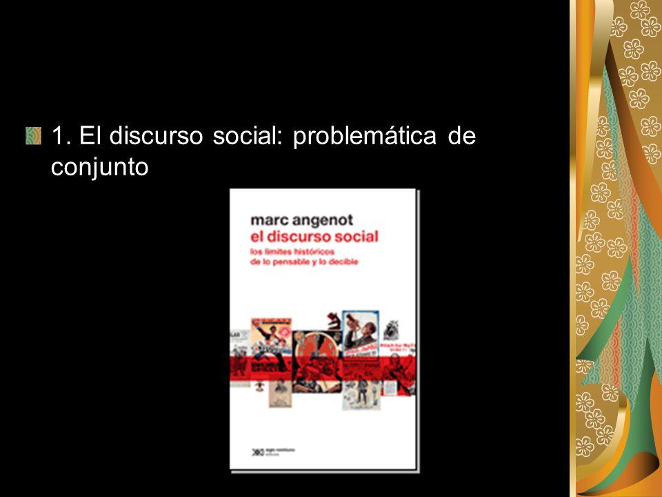 1. El discurso social: problemática de conjunto
