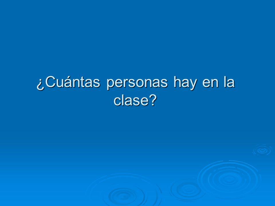 ¿Cuántas personas hay en la clase?