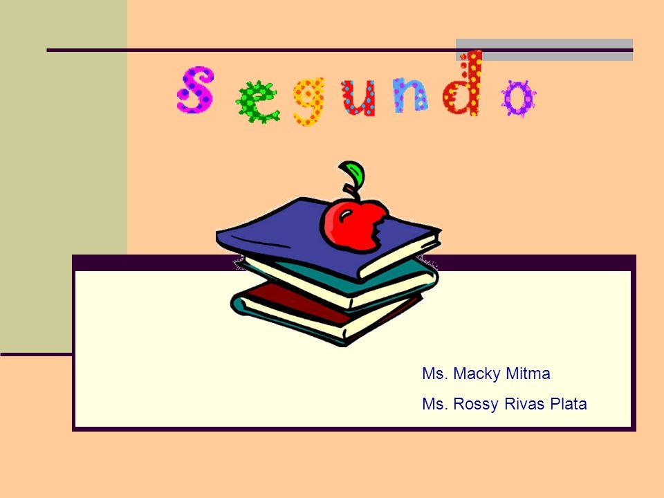 Ms. Macky Mitma Ms. Rossy Rivas Plata