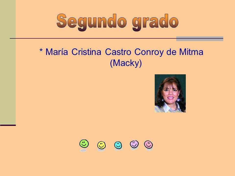 * María Cristina Castro Conroy de Mitma (Macky)