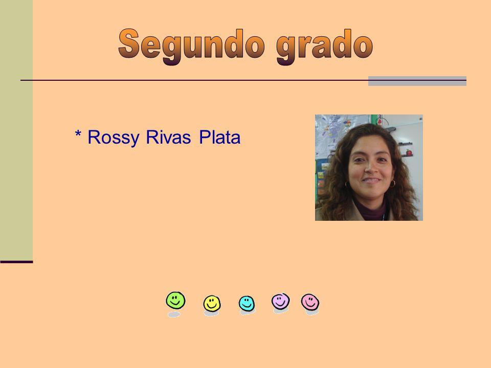 * Rossy Rivas Plata