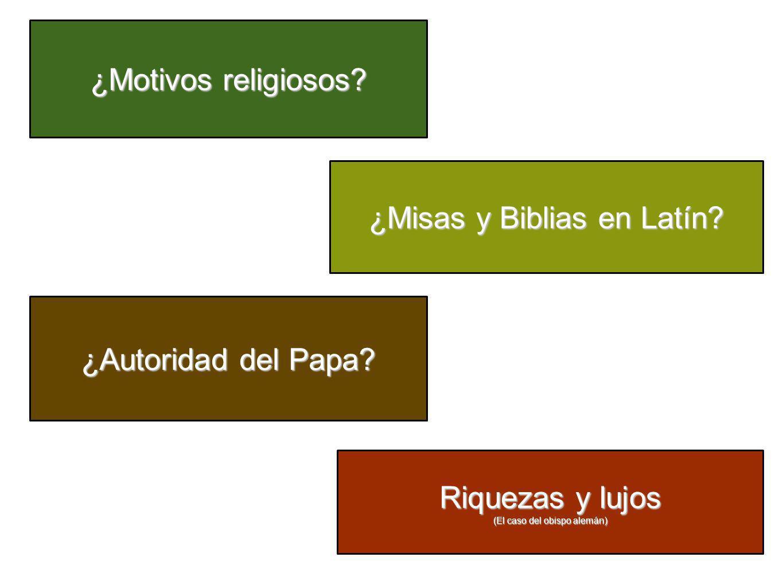 ¿Motivos religiosos? ¿Misas y Biblias en Latín? ¿Autoridad del Papa? Riquezas y lujos (El caso del obispo alemán)